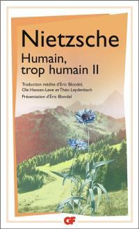 Humain, trop humain. Volume 2,
