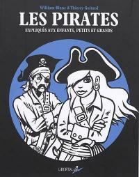Les pirates expliqués aux enfants, petits et grands