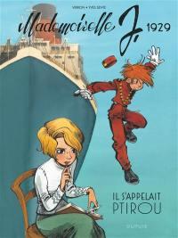 Mademoiselle J. Volume 1, Il s'appelait Ptirou
