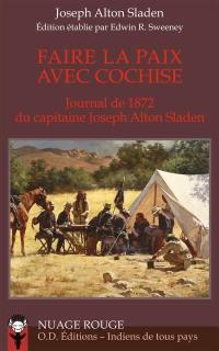 Faire la paix avec Cochise