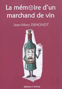 La mémoire d'un marchand de vin