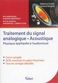Traitement du signal analogique, acoustique