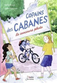 Copains des cabanes. Volume 2, Le concours photo