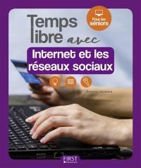 Temps libre avec Internet et les réseaux sociaux
