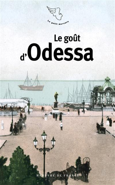 Le goût d'Odessa
