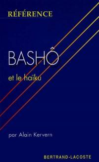 Bashô et la poétique du haïku
