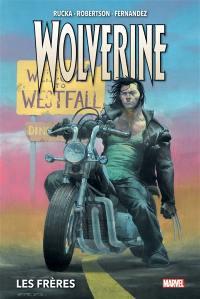 Wolverine. Volume 1, Les frères