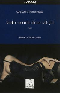 Jardins secrets d'une call-girl