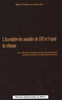 L'Assemblée des notables de 1787 et l'esprit de réforme