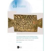 Le culte de Mercure en Narbonnaise, dans les trois Gaules et en Germanies