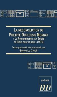 La réconciliation de Philippe Duplessis Mornay