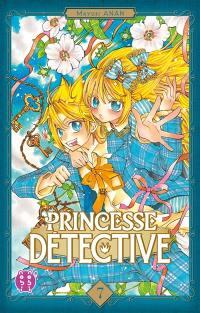Princesse Détective. Volume 7,