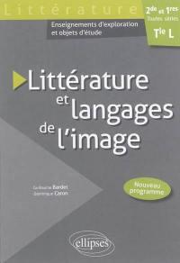 Littérature et langages de l'image, 2de et 1res toutes séries, terminale L