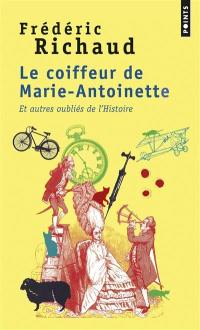 Le coiffeur de Marie-Antoinette