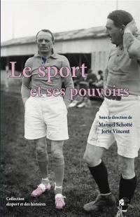 Le sport et ses pouvoirs
