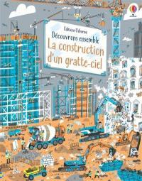 La construction d'un gratte-ciel