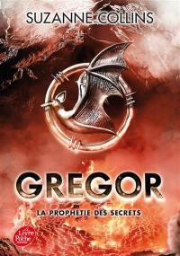 Gregor. Volume 4, La prophétie des secrets