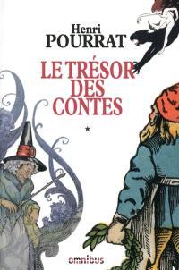 Le trésor des contes. Volume 1,