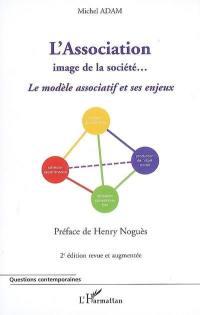 L'association, image de la société...