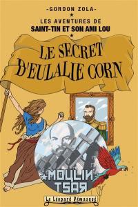 Les aventures de Saint-Tin et son ami Lou. Volume 9, Le secret d'Eulalie Corne