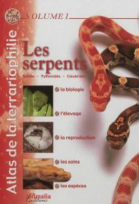Atlas de la terrariophilie. Volume 1, Les serpents