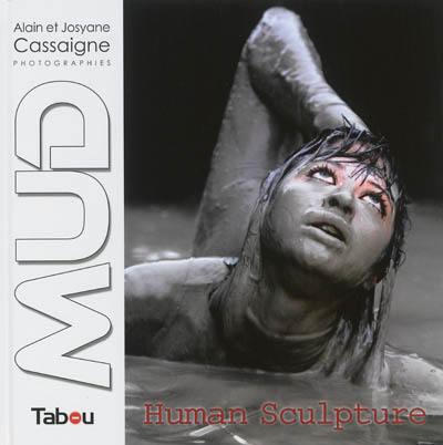 MUD, human sculpture