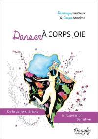 Danser à corps joie