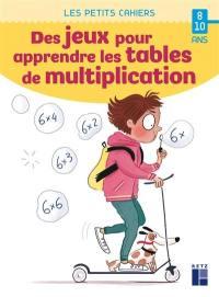 Des jeux pour apprendre les tables de multiplication