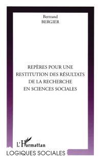 Repères pour une restitution des résultats de la recherche en sciences sociales