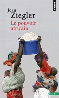 Le pouvoir africain