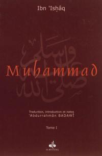 La vie du prophète Muhammad, l'envoyé d'Allâh
