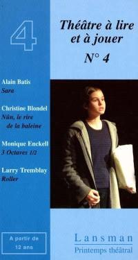 Théâtre à lire et à jouer. Volume 4,