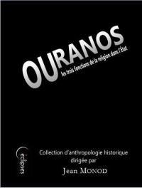 Ouranos ou Les trois fonctions de la religion dans l'Etat