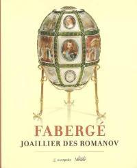 Fabergé, joaillier des Romanov