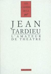 L'amateur de théâtre