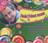 Daniel Prévost raconte
