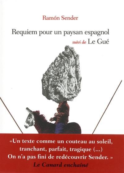 Requiem pour un paysan espagnol, Le gué