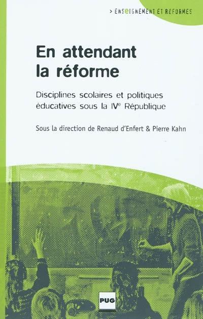En attendant la réforme