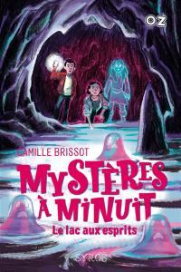 Mystères à Minuit. Volume 3, Le lac aux esprits