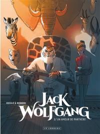 Jack Wolfgang. Volume 3, Un amour de panthère