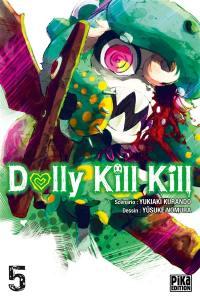 Dolly kill kill. Volume 5,