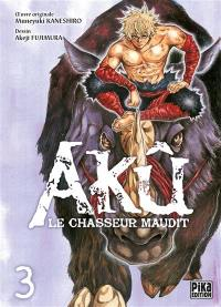 Akû, le chasseur maudit. Volume 3,