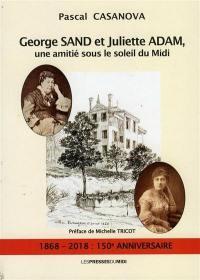 George Sand et Juliette Adam : une amitié sous le soleil du Midi