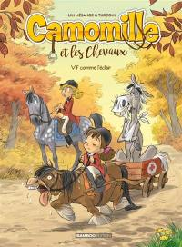 Camomille et les chevaux. Volume 6, Vif comme l'éclair