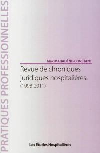 Revue de chroniques juridiques hospitalières