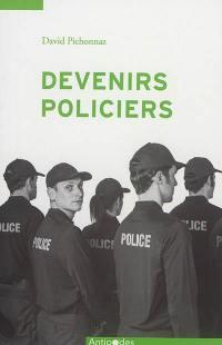Devenir policiers