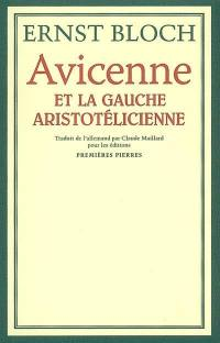 Avicenne et la gauche aristotélicienne