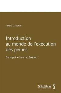 Introduction au monde de l'exécution des peines