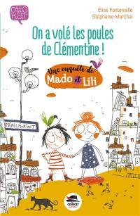 Une enquête de Mado et Lili, On a volé les poules de Clémentine !