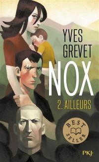 Nox. Volume 2, Ailleurs